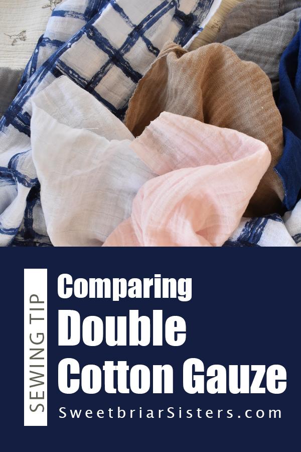 comparing double cotton gauze